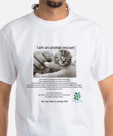 I am an Animal Rescuer White T-Shirt