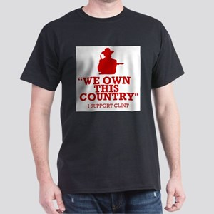We Own This County - Clint Eastwood Dark T-Shirt