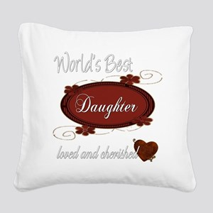 cherished daughter copy Square Canvas Pillow