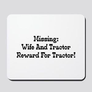 Missing Wife And Tractor Reward For Tractor Mousep