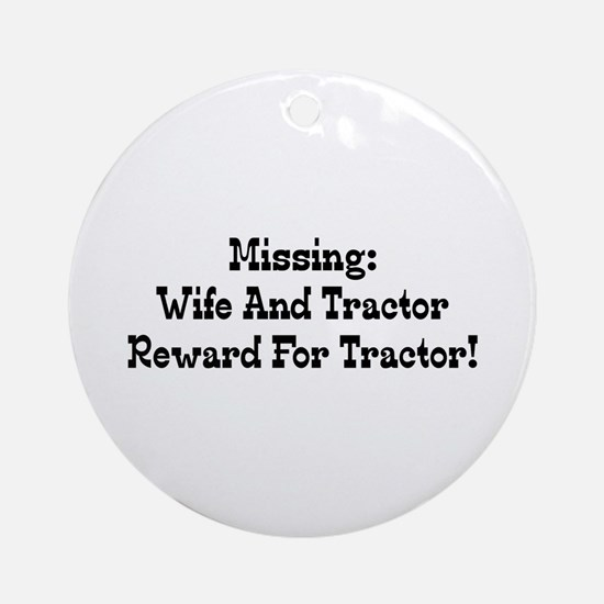 Missing Wife And Tractor Reward For Tractor Orname