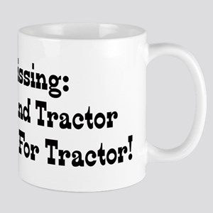 Missing Wife And Tractor Reward For Tractor Mug