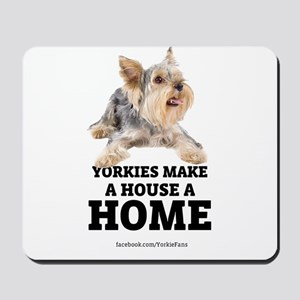 Home with Yorkies Mousepad