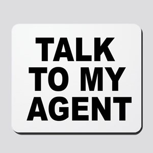 Talk To My Agent Mousepad