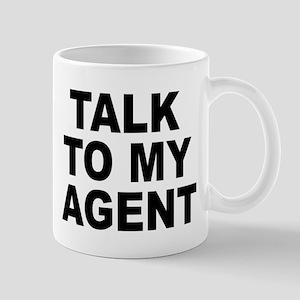 Talk To My Agent Mug