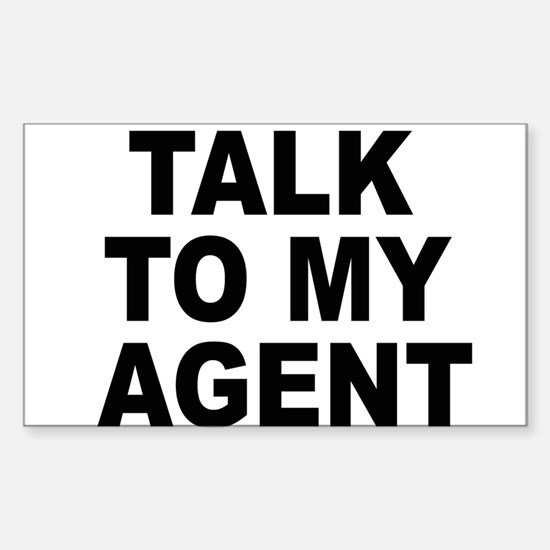 Talk To My Agent Sticker (Rectangle)