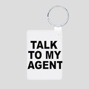 Talk To My Agent Aluminum Photo Keychain