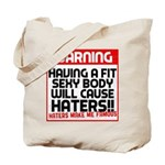 Haters make me famous Tote Bag
