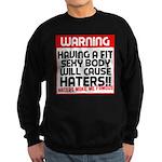 Haters make me famous Sweatshirt (dark)