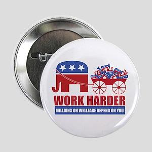 """Work Harder 2.25"""" Button"""