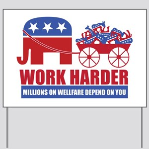 Work Harder Yard Sign