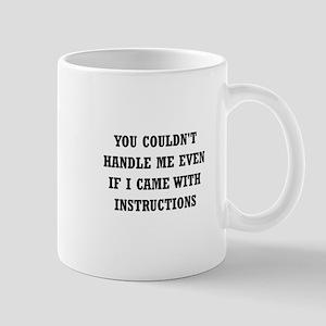 Couldn't Handle Me Mug