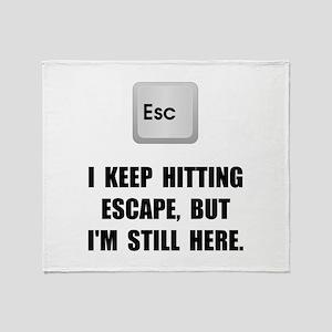 Hitting Escape Key Throw Blanket