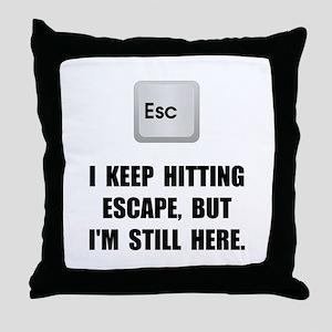 Hitting Escape Key Throw Pillow
