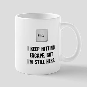 Hitting Escape Key Mug