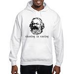 Marx: Sharing is Caring Hooded Sweatshirt