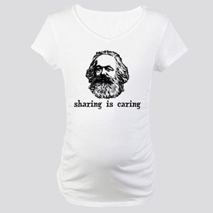 Marx: Sharing is Caring Maternity T-Shirt