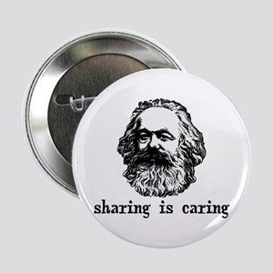 """Marx: Sharing is Caring 2.25"""" Button"""