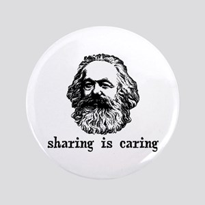 "Marx: Sharing is Caring 3.5"" Button"