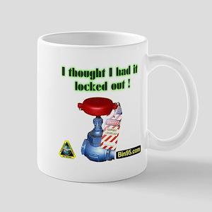 I Thought I Had It Locked Out! Mug