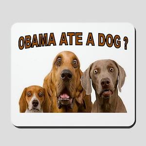 OBAMA DOGS Mousepad