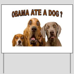 OBAMA DOGS Yard Sign