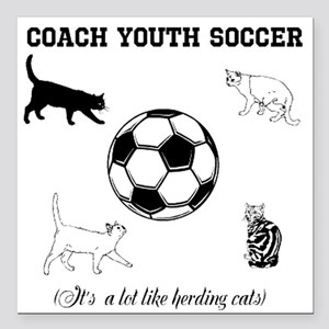 "Coach Youth Soccer Cats Square Car Magnet 3"" x 3"""