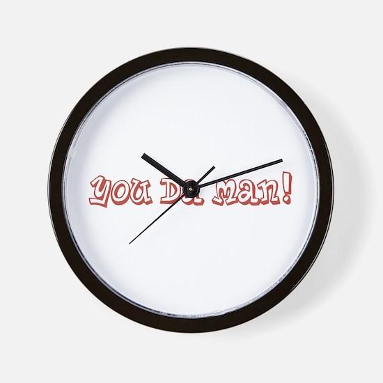 You Da Man Wall Clock
