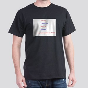 The thing about age Dark T-Shirt