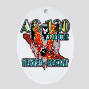 AC-130 Spectre The Night Hides Not Ornament (Oval)
