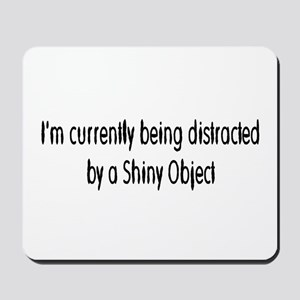 shiny object Mousepad