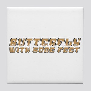 Butterfly with Sore Feet Tile Coaster