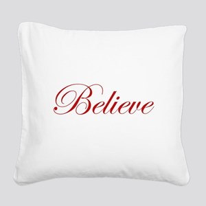 Red Believe Square Canvas Pillow