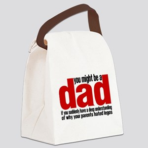 You Might Be a Dad - Legos Canvas Lunch Bag
