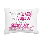 Not Just a SAHM Rectangular Canvas Pillow