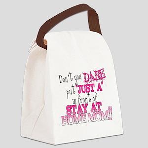 Not Just a SAHM Canvas Lunch Bag