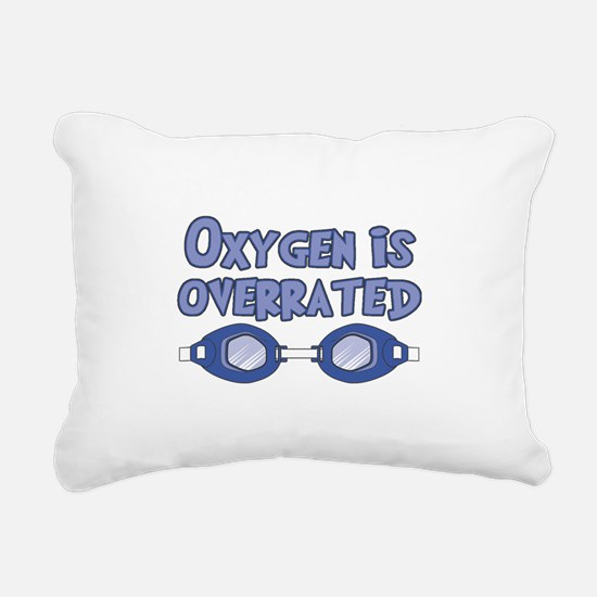Oxygen is overrated Rectangular Canvas Pillow