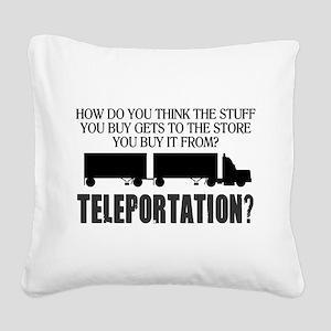 Teleportation Truck Driver Square Canvas Pillow