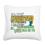 quit wife fish Square Canvas Pillow