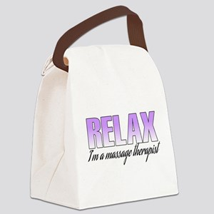 Relax... I'm a massage therapist Canvas Lunch Bag