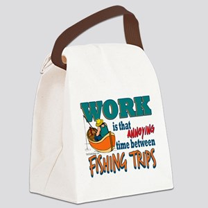 Work vs Fishing Trips Canvas Lunch Bag