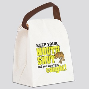 Keep Your Mouth Shut (Fishing) Canvas Lunch Bag