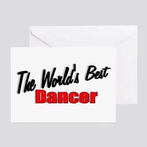 """""""The World's Best Dancer"""" Greeting Cards (Package"""