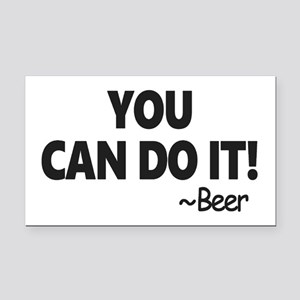 You Can Do It Beer Rectangle Car Magnet