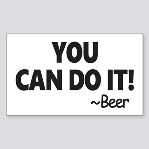 You Can Do It Beer Sticker