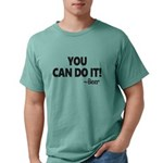 You Can Do It Beer Mens Comfort Colors Shirt