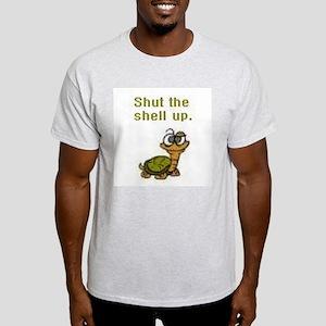 Shut the Shell up. Ash Grey T-Shirt