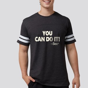 You Can Do It Beer Mens Football Shirt