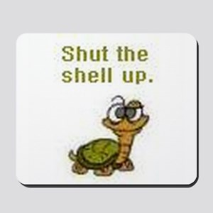 Shut the Shell up. Mousepad