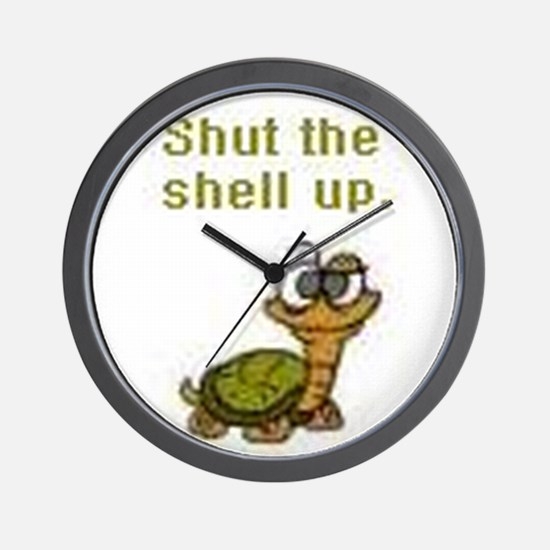 Shut the Shell up. Wall Clock